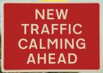 New-Traffic-Calming-Ahead-Sign